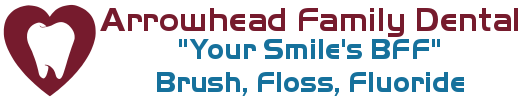 Arrowhead Family Dental - Your Smiles BFF